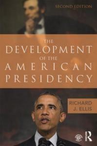 Baixar Development of the american presidency, the pdf, epub, eBook