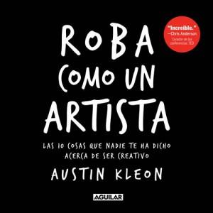 Baixar Roba como un artista. las 10 cosas que nadie te pdf, epub, eBook