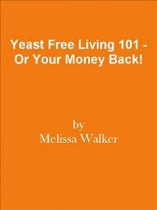 Baixar Yeast free living 101 – or your money back! pdf, epub, eBook