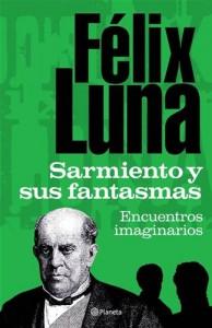Baixar Sarmiento y sus fantasmas pdf, epub, eBook