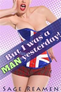 Baixar But i was a man yesterday! – 3 book gender swap pdf, epub, eBook