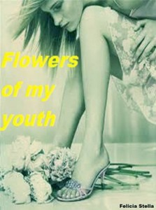 Baixar Flowers of my youth pdf, epub, eBook