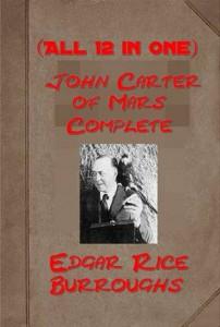 Baixar Complete john carter of mars by edgar rice pdf, epub, eBook