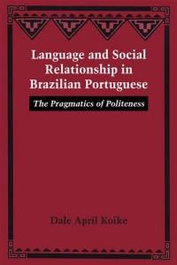 Baixar Language and social relationship in brazilian pdf, epub, eBook