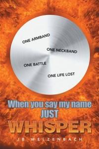 Baixar When you say my name just whisper pdf, epub, ebook
