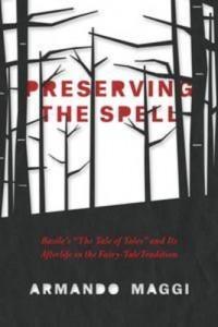 Baixar Preserving the spell pdf, epub, ebook