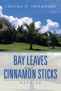 Baixar Bay leaves and cinnamon sticks pdf, epub, ebook