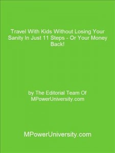Baixar Travel with kids without losing your sanity in pdf, epub, ebook