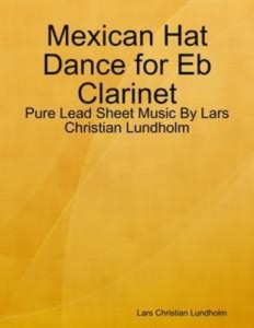 Baixar Mexican hat dance for eb clarinet – pure lead pdf, epub, ebook
