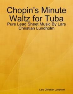 Baixar Chopin's minute waltz for tuba – pure lead sheet pdf, epub, ebook