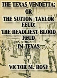 Baixar Texas vendetta; or the sutton-taylor feud: pdf, epub, ebook