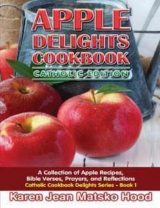 Baixar Apple delights cookbook, catholic edition pdf, epub, eBook