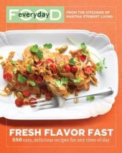 Baixar Everyday food: fresh flavor fast pdf, epub, ebook