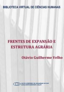 Baixar Frentes de expansao e estrutura agraria: estudo pdf, epub, eBook