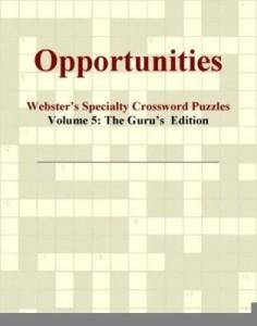 Baixar Opportunities – Webster's Specialty Crossword Puzzles, Volume 5: The Guru's  Edition pdf, epub, ebook