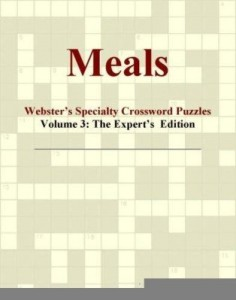 Baixar Meals – Webster's Specialty Crossword Puzzles, Volume 3: The Expert's  Edition pdf, epub, ebook