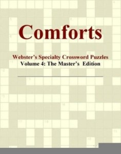 Baixar Comforts – Webster's Specialty Crossword Puzzles, Volume 4: The Master's  Edition pdf, epub, ebook