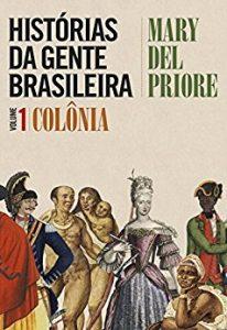 Baixar Histórias da gente brasileira   vol. 1 pdf, epub, eBook