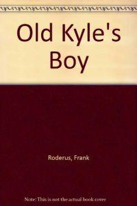 Baixar Old kyle's boy pdf, epub, eBook