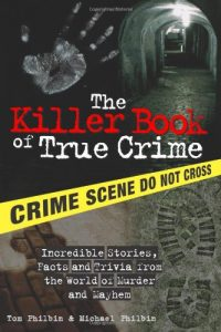 Baixar Killer book of true crime pdf, epub, eBook