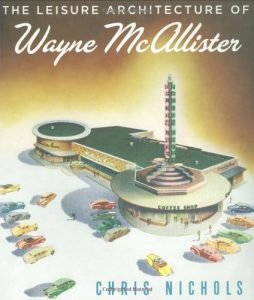 Baixar Leisure architecture of wayne mcallister, the pdf, epub, ebook