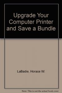 Baixar Upgrade your computer printer and save a bundle pdf, epub, ebook