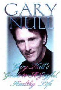 Baixar Gary null's guide to a joyful, healthy life pdf, epub, eBook