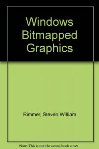 Baixar Windows bitmapped graphics pdf, epub, eBook