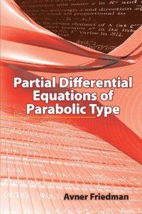 Baixar Partial differential equations of parabolic type pdf, epub, ebook