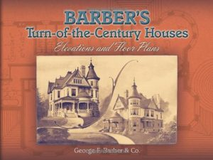 Baixar Barber's turn-of-the-century houses pdf, epub, ebook