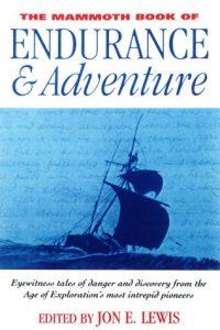 Baixar Mammoth book of endurance and adventure pdf, epub, ebook