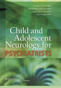Baixar Child and adolescent neurology for psychiatrists pdf, epub, ebook