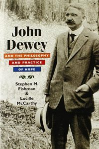 Baixar John dewey and the philosophy and practice of hope pdf, epub, eBook