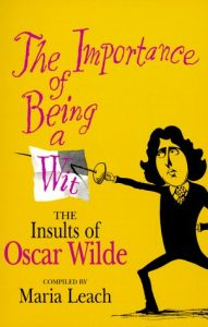 Baixar Importance of being a wit – the insults of oscar w pdf, epub, ebook
