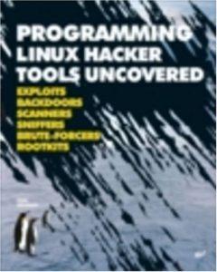 Baixar Programming linux hacker tools uncovered pdf, epub, ebook