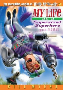 Baixar My life as a supersized superhero with slobber pdf, epub, eBook