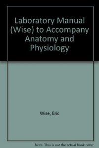 Baixar Laboratory manual to accompany anatomy and physiol pdf, epub, ebook