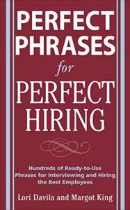 Baixar Perfect phrases for perfect hiring pdf, epub, ebook