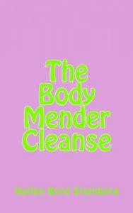 Baixar Body mender cleanse, the pdf, epub, ebook