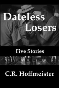 Baixar Dateless losers, five stories pdf, epub, eBook