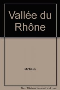 Baixar Michelin vallee du rhone – carte zoom pdf, epub, eBook