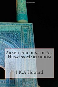 Baixar Arabic accouns of al-husayns martyrdom pdf, epub, eBook