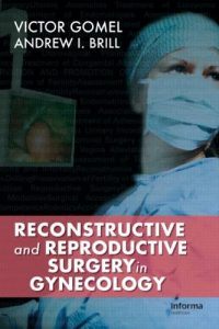 Baixar Reconstructive and reproductive surgery pdf, epub, eBook