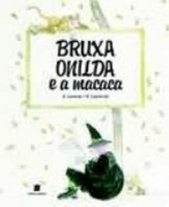 Baixar Bruxa onilda e a macaca pdf, epub, eBook