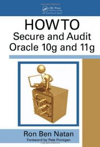 Baixar How to secure and audit oracle 10g and 11g pdf, epub, ebook