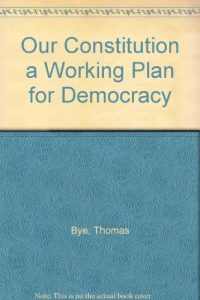 Baixar Our constitution a working plan for democracy pdf, epub, eBook