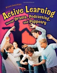 Baixar Active learning through drama, podcasting and pupp pdf, epub, ebook