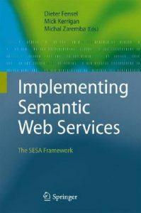 Baixar Implementing semantic web services pdf, epub, ebook