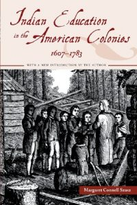 Baixar Indian education in the american colonies, 1607-17 pdf, epub, eBook