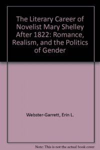 Baixar Literary career of novelist mary shelley, the pdf, epub, eBook